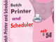 Batch Printer and Scheduler