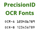 OCR-A and OCR-B Fonts by PrecisionID